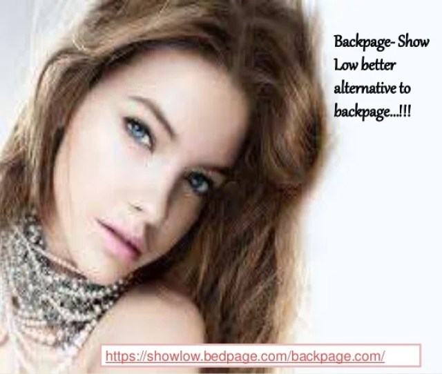 Backpage Show Low Better Alternative To Backpage Https