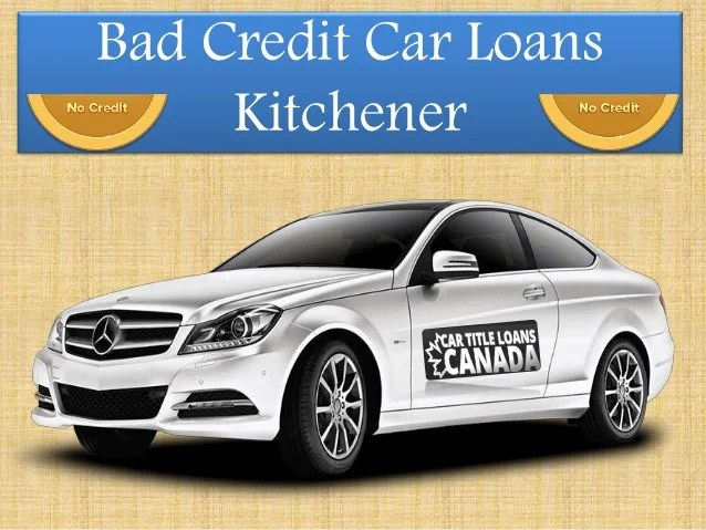 Bad Credit Car Loans Kitchener