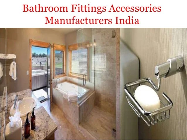 Bathroom Fittings Accessories Manufacturers Company in India