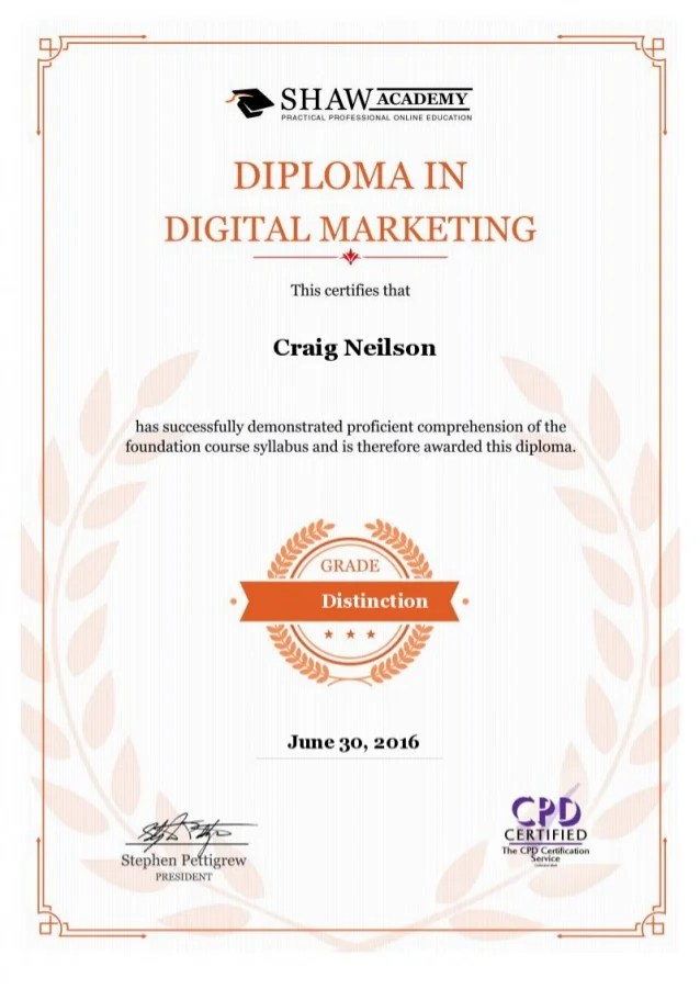 Besides, you will have lifetime access to the course, along with 24/7 support and. Digital Marketing Diploma Certificate