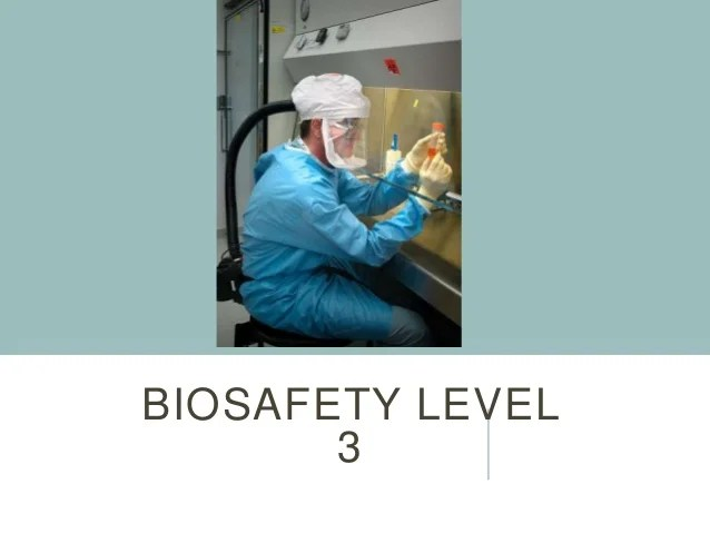 Biosafety levels with video guideline