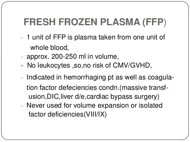 What Fresh Frozen Plasma Used