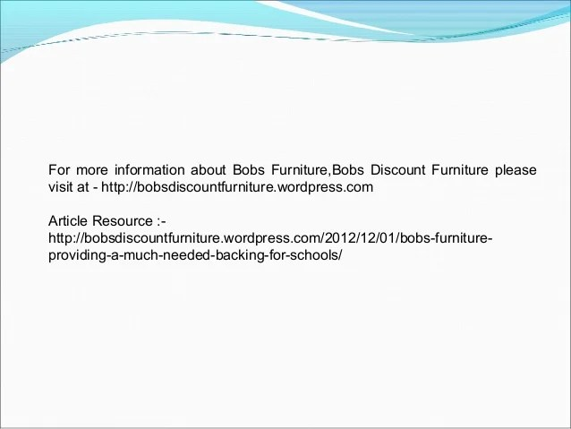 Bobs furniture providing a much needed backing for schools