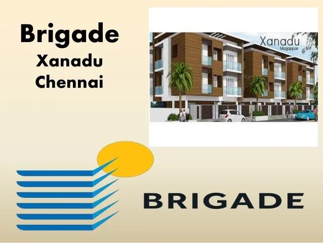 Brigade xanadu chennai