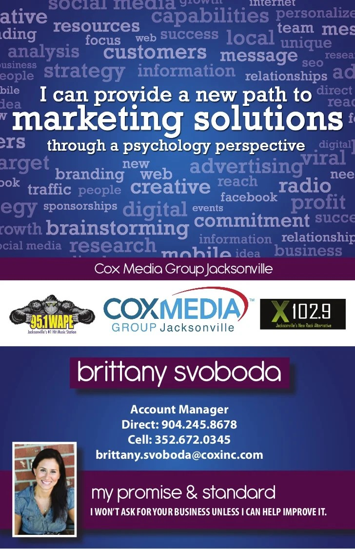 Brittany Personal Marketing Resume. Cox Media Group Jacksonvillebrittany  Svoboda Account Manager Direct: 904.245.8678 Cell: