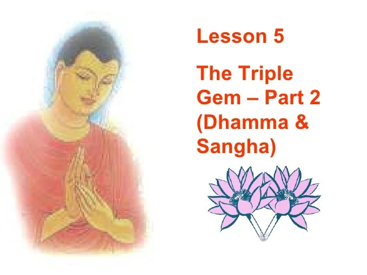 Buddhism For You Lesson 05the Triple Gem(part 2