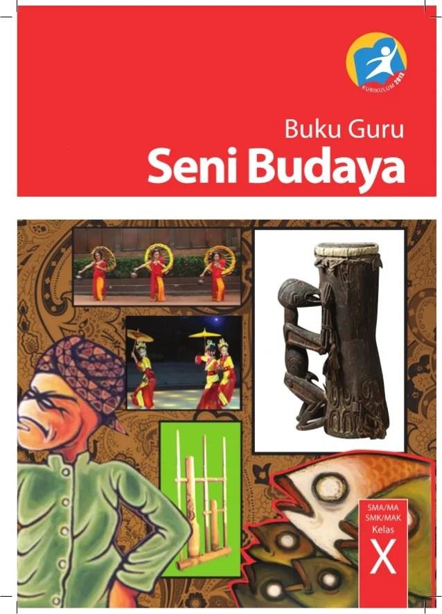 Buku Seni Budaya Kelas 10 Kurikulum 2013 : budaya, kelas, kurikulum, Pegangan, Budaya, Kelas, Kurikulum, Edisi, Revi…