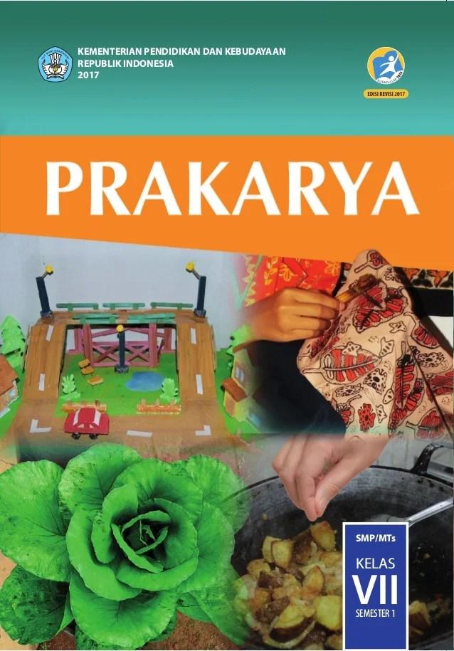 Buku Prakarya Kelas 7 : prakarya, kelas, Siswa, Prakarya, Kelas, Kurikulum, Revisi, [semester
