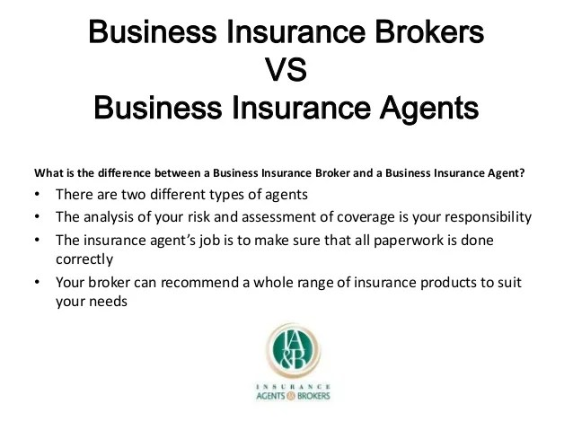 Business Insurance Brokers VS Business Insurance Agents