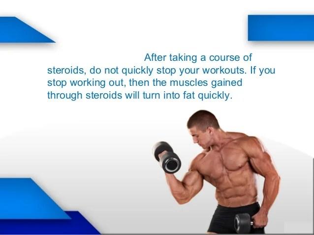Take steroids properly
