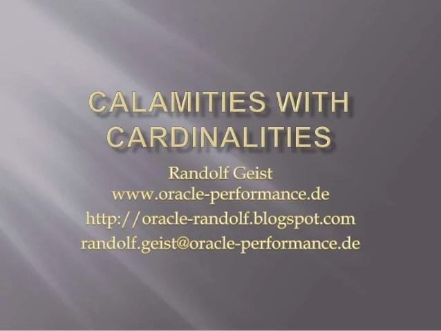 Calamities With Cardinalities