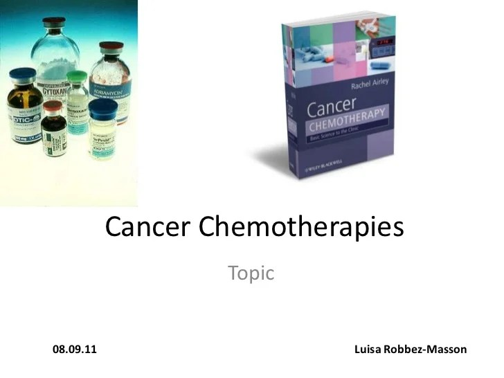 Cancer Chemotherapies Final