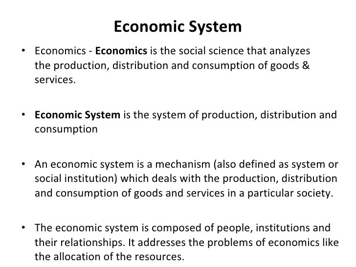 Economic system  cul    cli  eeconomics economics is the social science that also capitalism socialism  mixed economy rh slideshare