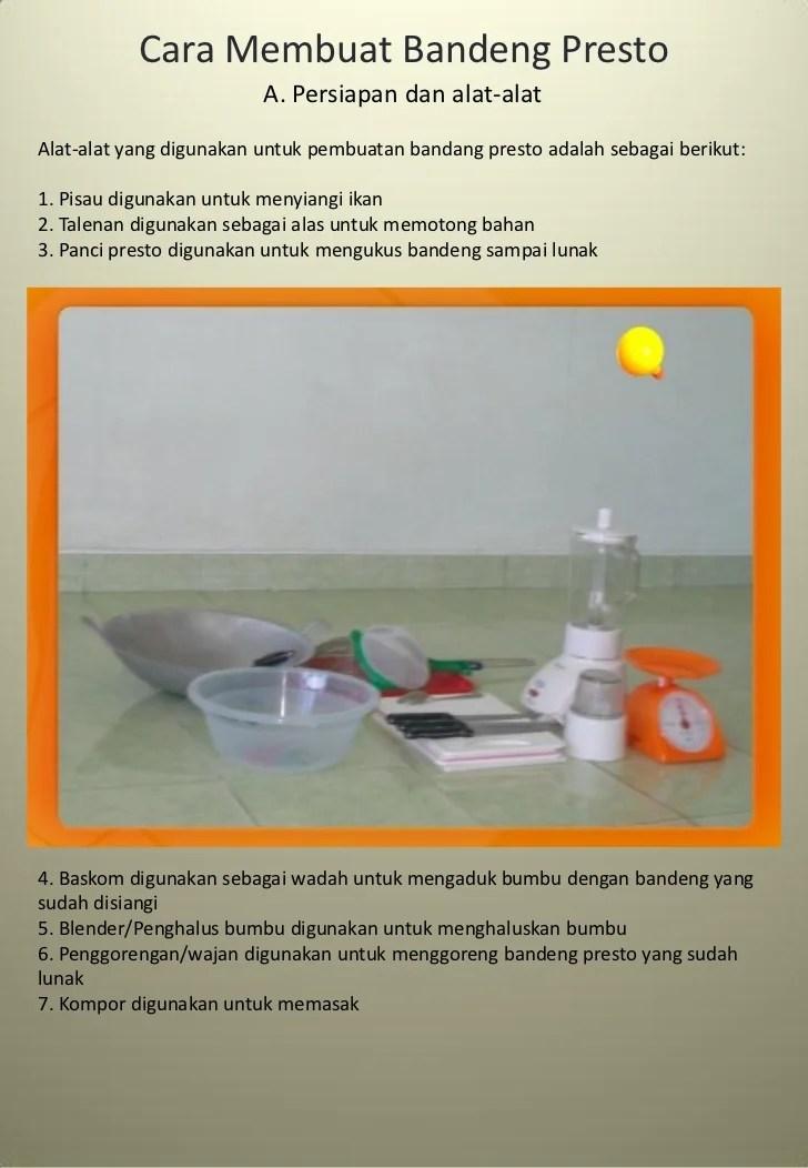 Alat Yang Digunakan Untuk Membuat : digunakan, untuk, membuat, Membuat, Bandeng, Presto