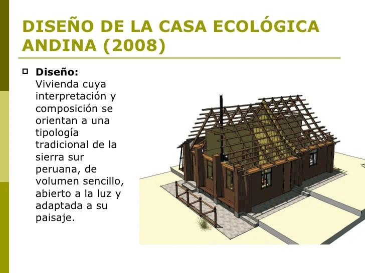 Casa Ecologica Andina