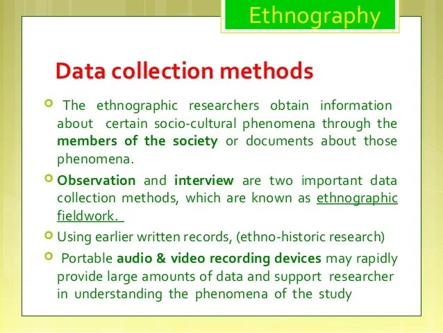 Case Study And Ethnography