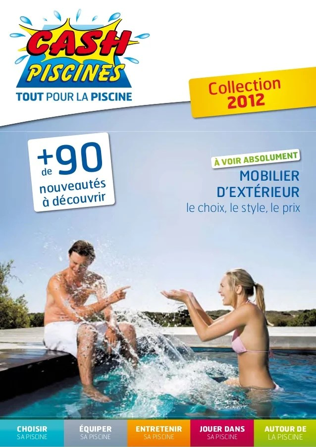 Cash Piscine Sollies Pont : piscine, sollies, Cashpiscinescatalogue2012equipersapiscine, 120413094753-phpapp01