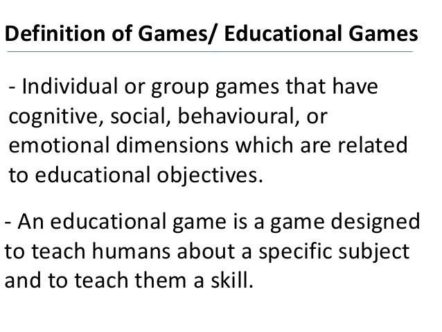 Definition Of Games Educational Games