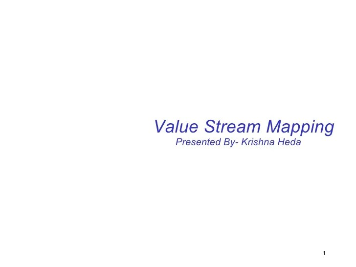 Value stream mapping  Future State
