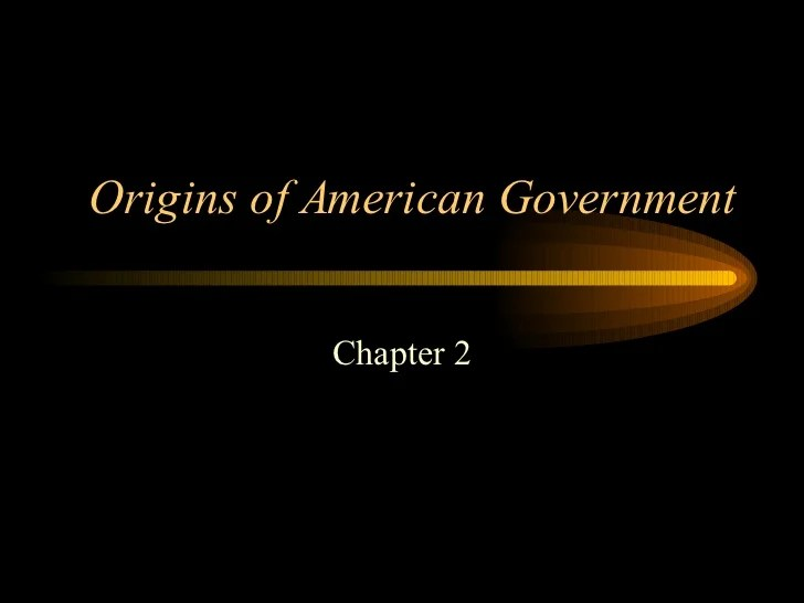 Chapter 2 Origins Of American Government Worksheet Answer