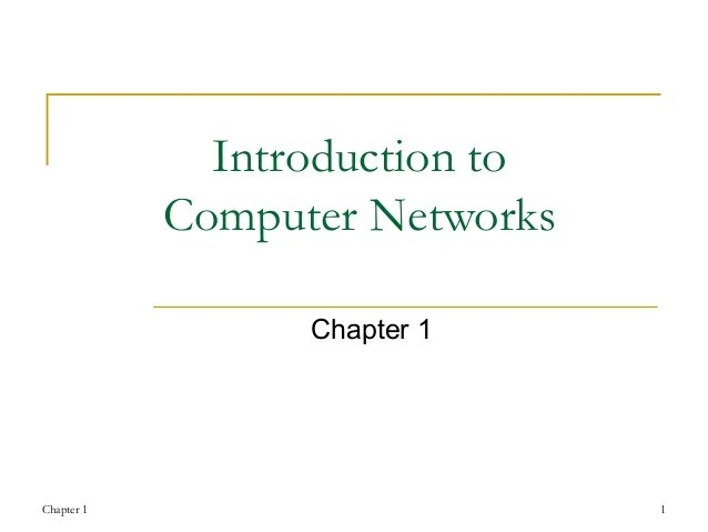 Chapter 1 Introduction To Computer Networks
