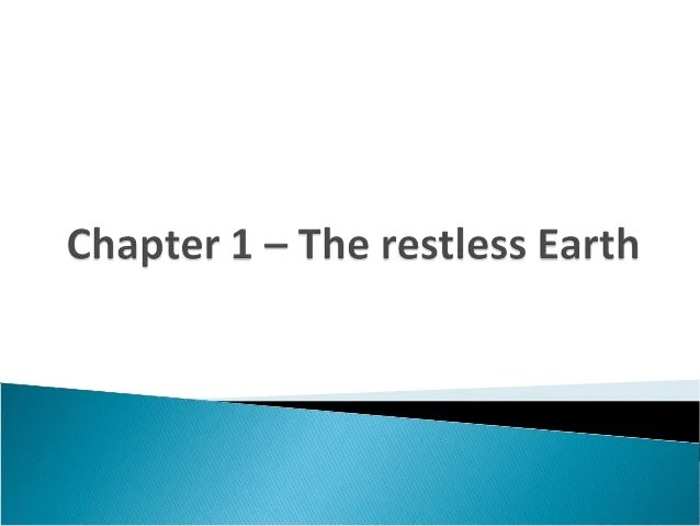 Chapter 1  The Restless Earth