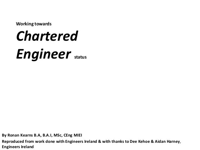 Working towards chartered engineer statusby ronan kearns   also status rh slideshare