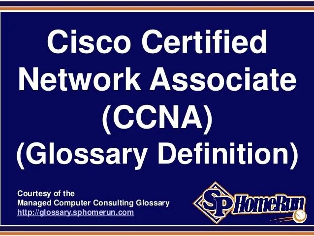 Cisco Certified Network Associate CCNA Glossary Definition Slide
