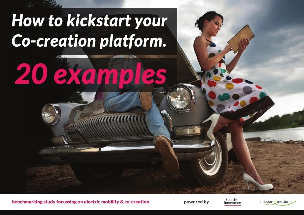 20 Examples - How to Kickstart Your Co-creation Platform