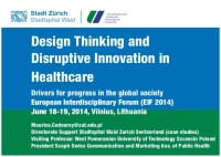 Design Thinking and Disruptive Innovation in Healthcare ...