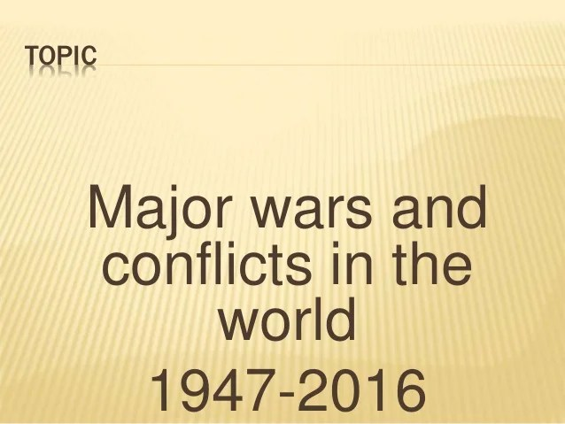 major wars and conflicts