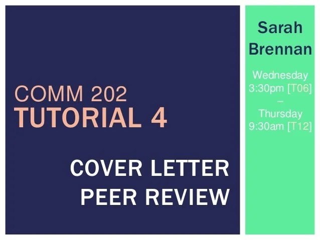 Comm202  Tutorial 4 Peer Review Cover Letters SarahBrennan
