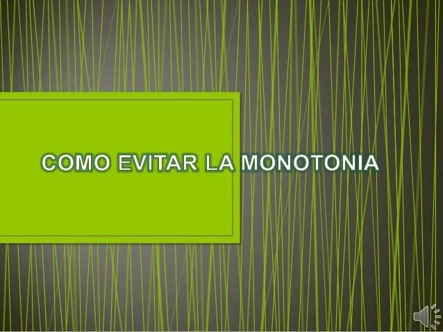 Como evitar la monotonia