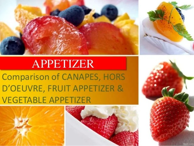 Comparison of Different Types of Appetizers