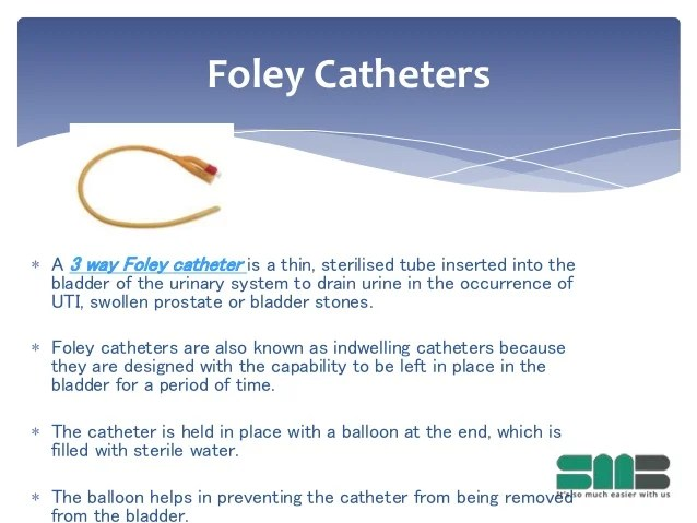 Controlling Infections with a Foley Catheter