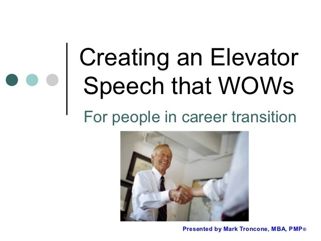 Creating An Elevator Speech That Wow S