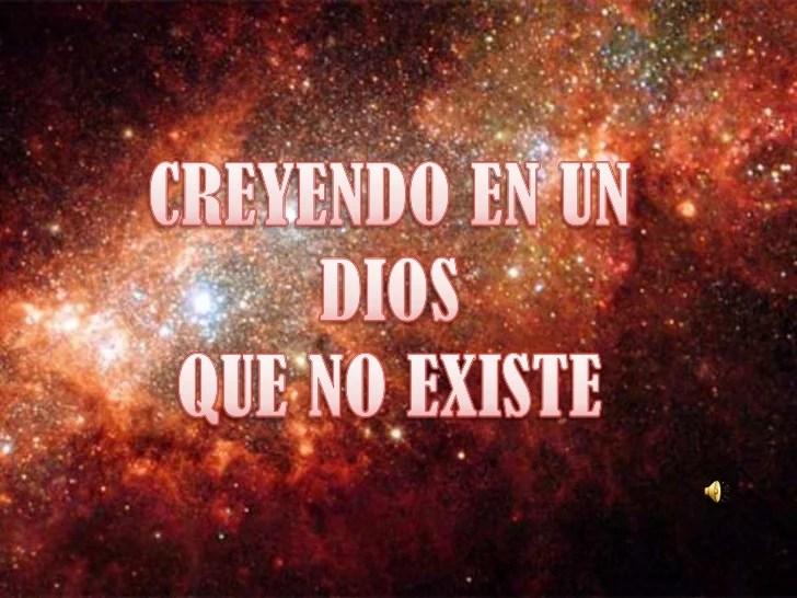 Creyendo En Un Dios Que No Existe