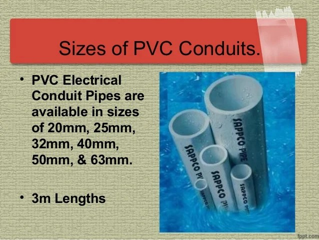 Sizes of pvc conduits also cut bend and install electrical rh slideshare