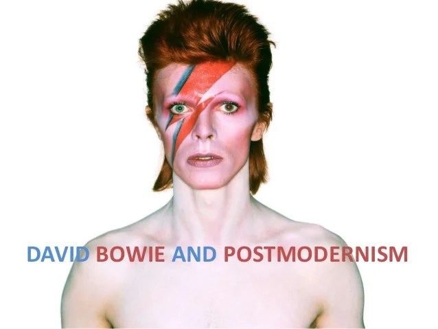 David Bowie And Postmodernism
