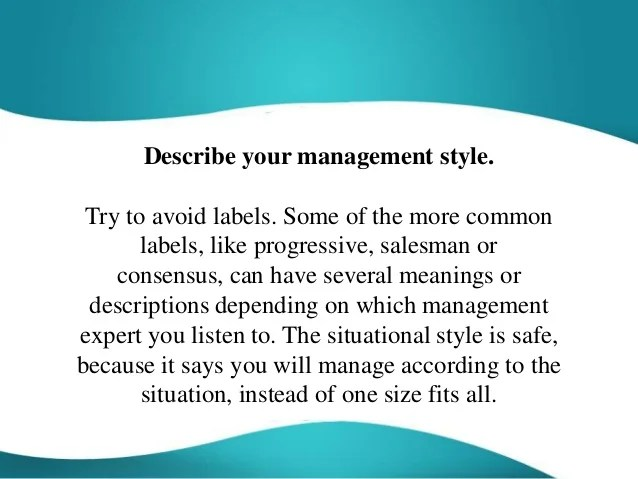 Describe Your Management Style Interview Question