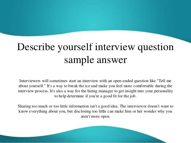 describe yourself interview question