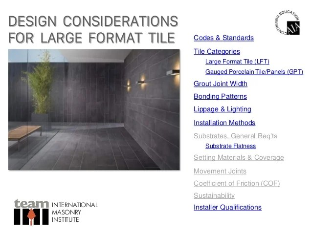 design considerations for large format tile