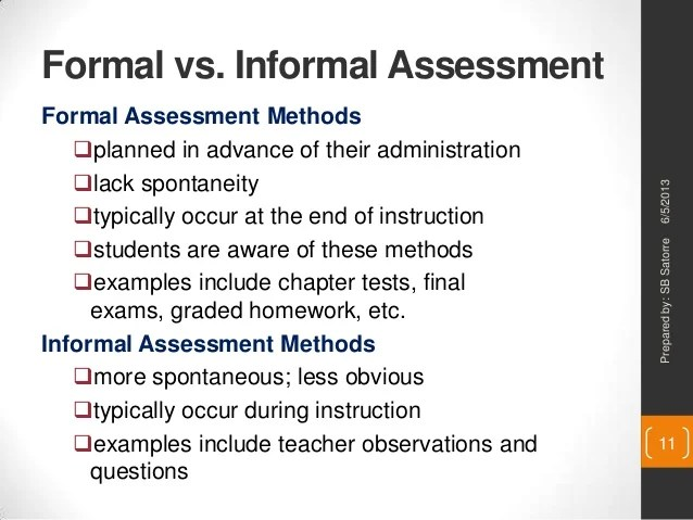 formal against recreational assessment