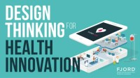 Cannes 2016: Design Thinking for Health Innovation