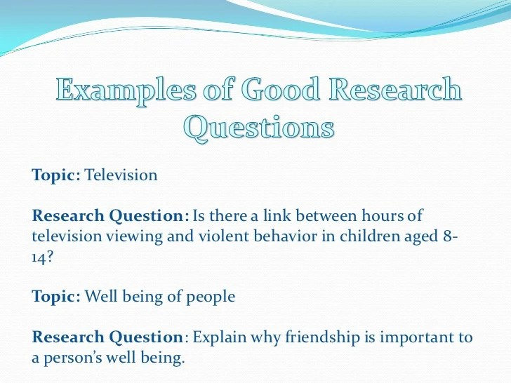Developing Good Research Questions