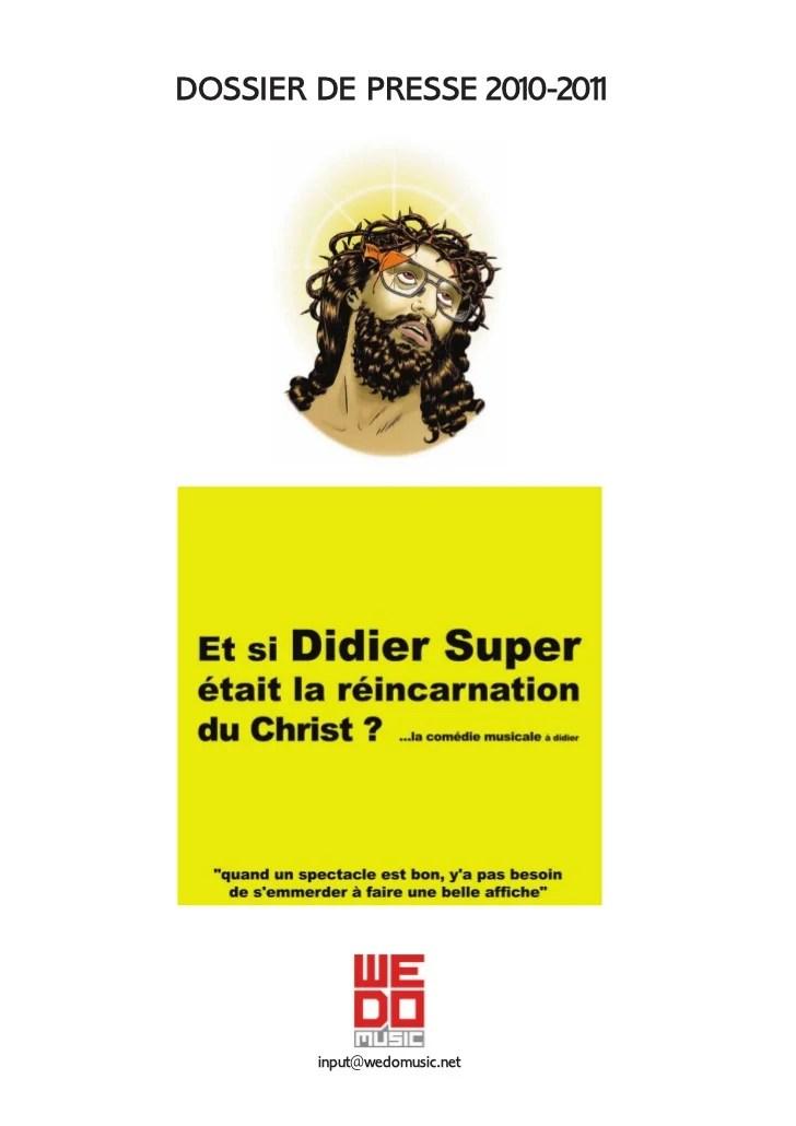 Didier Super Y'en A Marre Des Pauvres : didier, super, marre, pauvres, Didier, Super-2010-2011-dossierdepresse
