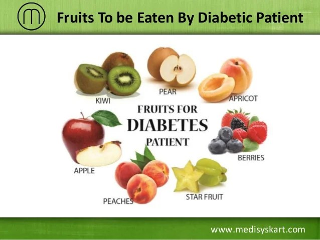 medisyskart fruits to be eaten by diabetic patient also effective diet plan for rh slideshare