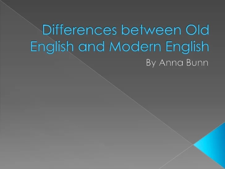 Differences between old english and modern english