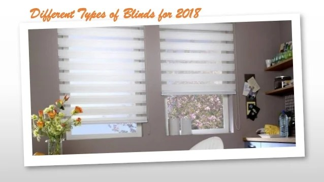 Different Types Of Blinds For 2018