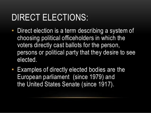 Direct And Indirect Elections
